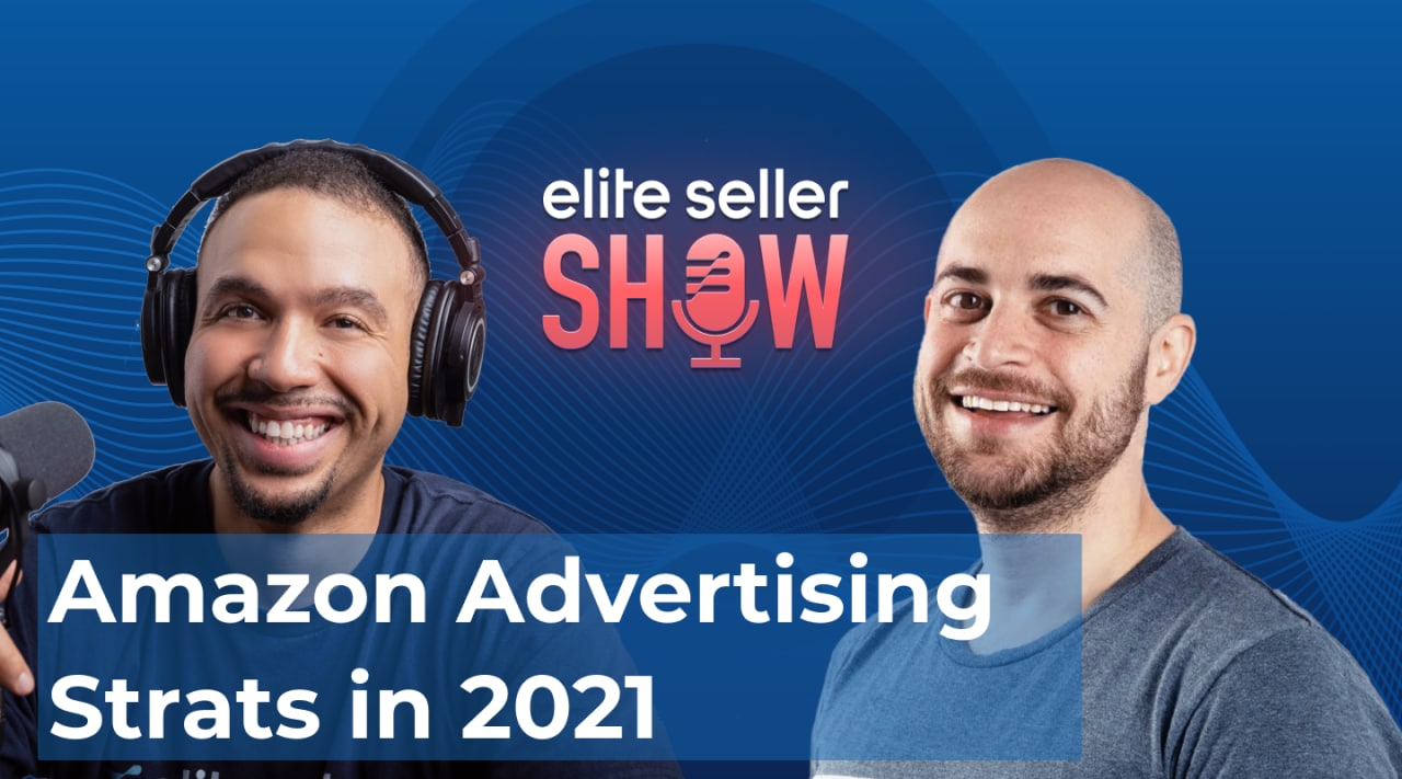 Amazon Advertising Strategies in 2021