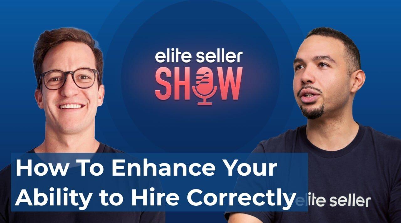 Elite Seller Show Episode 2